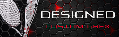 Designed Custom GRFX Tennis Racquets.